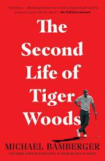 The Second Life of Tiger Woods PDF