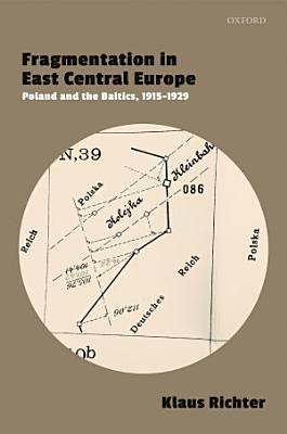 Fragmentation in East Central Europe PDF