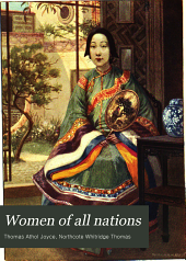Women of All Nations: A Record of Their Characteristics, Habits, Manners, Customs and Influence, Volume 1