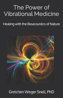 The Power of Vibrational Medicine
