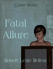 Fatal Allure