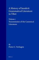 A History of Sanskrit Grammatical Literature in Tibet PDF