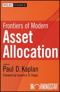 Frontiers of Modern Asset Allocation PDF