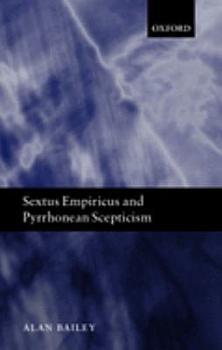 Sextus Empiricus and Pyrrhonean Scepticism PDF