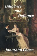 Diligence and Defiance