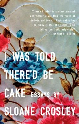 Download I Was Told There d Be Cake Book