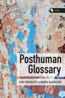 Posthuman Glossary