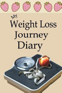 My Weight Loss Journey Diary