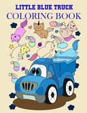 Little Blue Truck Coloring Book