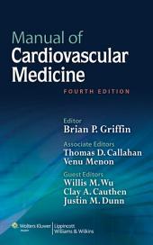 Manual of Cardiovascular Medicine: Edition 4