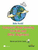 Hello World  Computer Programming For Kids And Other Beginners