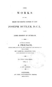 The Works of the Right Reverend Father in God, Joseph Butler: Sermons