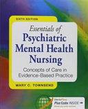 Essentials of Psychiatric Mental Health Nursing  6th Ed    Psychiatric Mental Health Nursing Success  2nd Ed