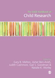 The SAGE Handbook of Child Research PDF
