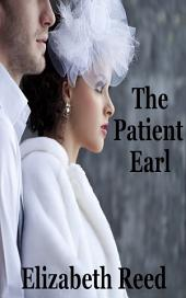 The Patient Earl