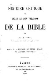 Histoire critique du texte et des versions de la Bible ...