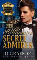 Her Billioniare Secret Admirer