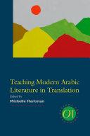 Teaching Modern Arabic Literature in Translation