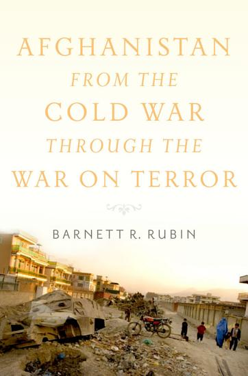 Afghanistan from the Cold War through the War on Terror PDF