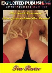 The Anal Invasion:: Erotic Tales from Behind the Mount