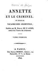 Annette et le criminel: ou, suite du Vicaire des Ardennes, Volumes1à2