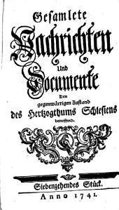 Gesamlete Nachrichten Den gegenwärtigen Zustand des Herzogthums Schlesien betreffend: Band 17