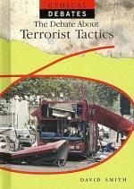 The Debate About Terrorist Tactics