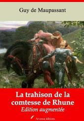 La trahison de la comtesse de Rhune: Nouvelle édition augmentée
