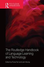 The Routledge Handbook of Language Learning and Technology PDF