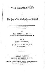 The Restoration  Or  The Hope of the Early Church Realized PDF