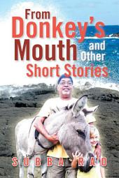 From Donkey's Mouth and Other Short Stories