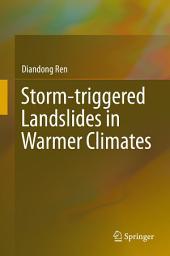 Storm-triggered Landslides in Warmer Climates