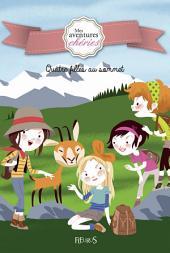 Quatre filles au sommet: Mes aventures chéries