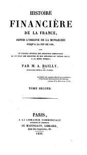 Histoire financière de la France: depuis l'origine de la monarchie jusqu'à la fin de 1786 ...
