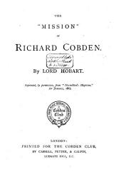 "The ""mission"" of Richard Cobden: Volume 1"