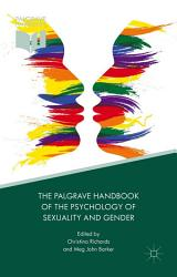 The Palgrave Handbook Of The Psychology Of Sexuality And Gender Book PDF