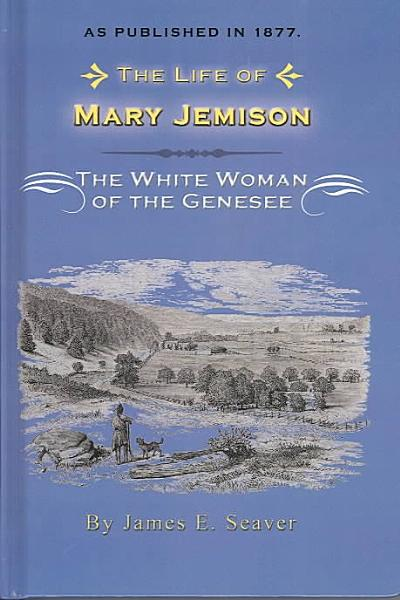 The Life of Mary Jemison