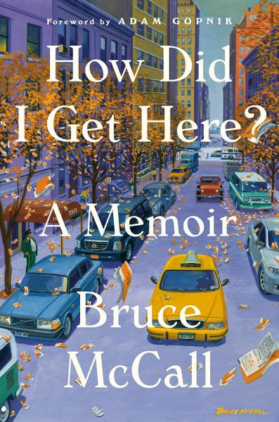 Download How Did I Get Here  Book