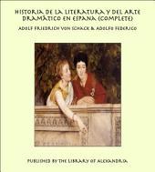 Historia de la Literatura y del Arte Dramàtico en Espana (Complete)