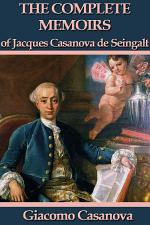 The Memoirs of Jacques Casanova de Seingalt