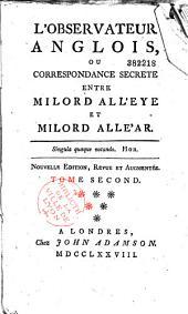 L'observateur anglois, ou correspondance secrète entre Milord All'eye et Milord Alle'ar