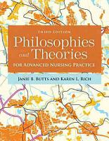 Philosophies and Theories for Advanced Nursing Practice PDF