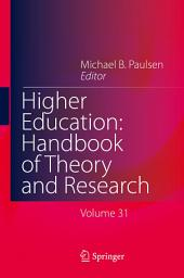 Higher Education: Handbook of Theory and Research: Volume 31