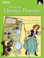 Texts for Fluency Practice: Level A