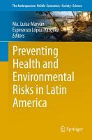 Preventing Health and Environmental Risks in Latin America PDF