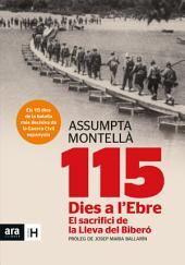 115 dies a l'Ebre: El sacrifici de la Lleva del Biberó