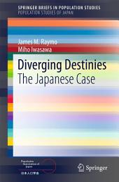 Diverging Destinies: The Japanese Case
