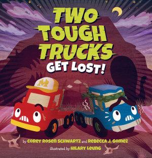 Two Tough Trucks Get Lost  PDF