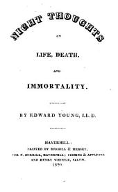 Night Thoughts on Life, Death, and Immortality