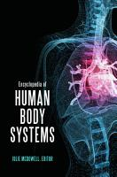 Encyclopedia of Human Body Systems PDF